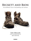 Beckett and Bion (eBook): The (Im)Patient Voice in Psychotherapy and Literature