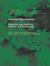 Invisible Boundaries (eBook): Psychosis and Autism in Children and Adolescents