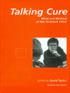 The Talking Cure (eBook): Mind and Method of the Tavistock Clinic
