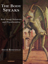 The Body Speaks (eBook): Body Image Delusions and Hypochondria