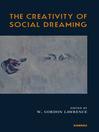 The Creativity of Social Dreaming (eBook)