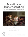 Families in Transformation (eBook): A Psychonalytic Approach