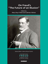 """On Freud's """"The Future of an Illusion"""" (eBook)"""