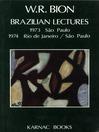 Brazilian Lectures (eBook): 1973, Sao Paulo; 1974, Rio de Janeiro/Sao Paulo