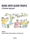 Being with Older People (eBook): A Systemic Approach