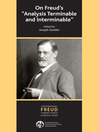 """On Freud's """"Analysis Terminable and Interminable' (eBook)"""