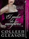 El poder de los vampiros (eBook): Las Aventuras de la cazadora Gardella Series, Book 3