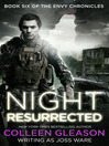 Night Resurrected (eBook): The Envy Chronicles, Book 6