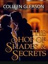 The Shop of Shades and Secrets (eBook)
