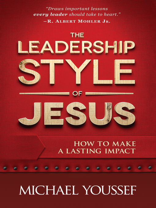 The Leadership Style of Jesus (eBook): How to Make a Lasting Impact
