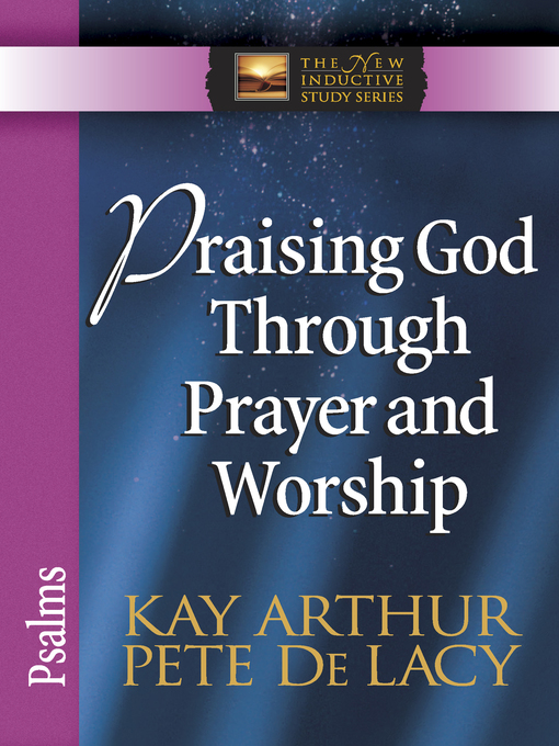 Praising God Through Prayer and Worship (eBook): Psalms