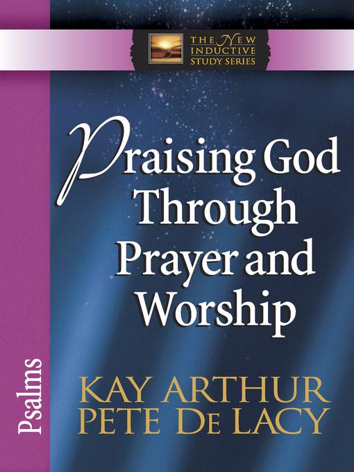 Praising God Through Prayer and Worship (eBook): Psalms