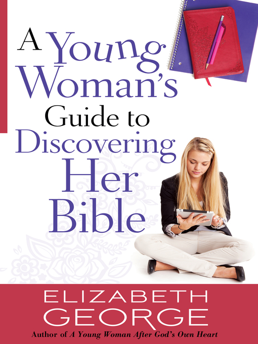 A Young Woman's Guide to Discovering Her Bible (eBook)