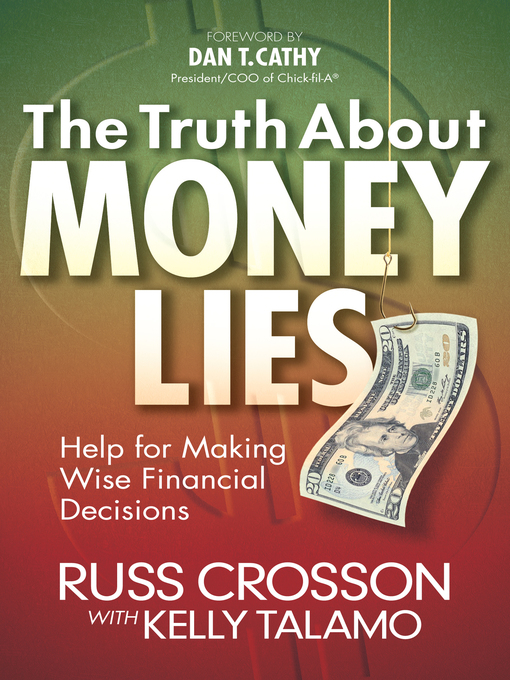 The Truth About Money Lies (eBook): Help for Making Wise Financial Decisions