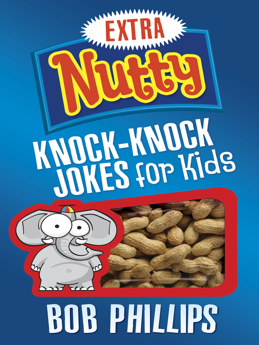 Extra Nutty Knock-Knock Jokes for Kids (eBook)