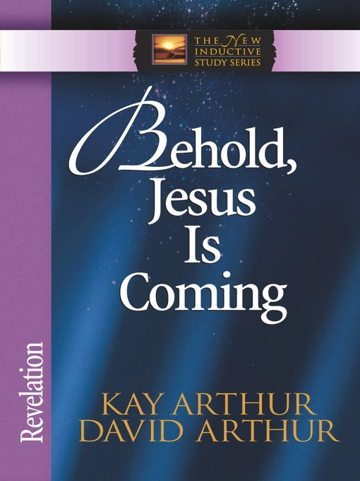 Behold, Jesus Is Coming! (eBook): Revelation