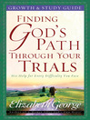 Finding God's Path Through Your Trials Growth and Study Guide (eBook)