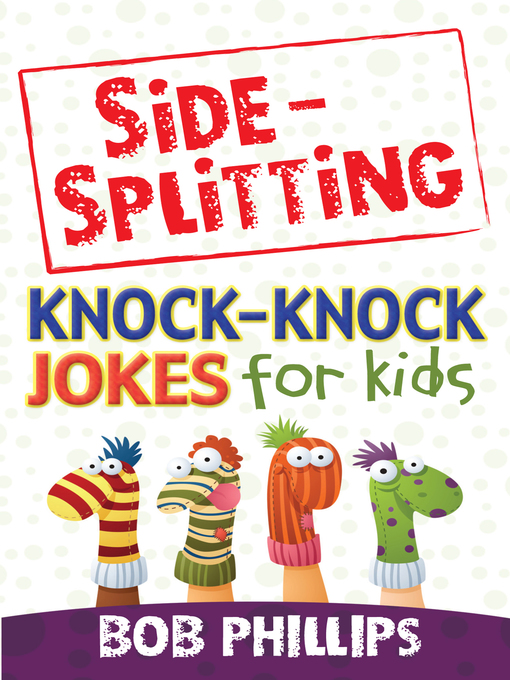 Side-Splitting Knock-Knock Jokes for Kids (eBook)