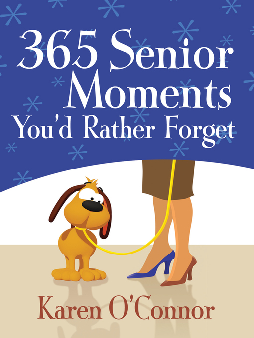 365 Senior Moments You'd Rather Forget (eBook)