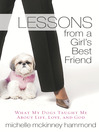 Lessons from a Girl's Best Friend