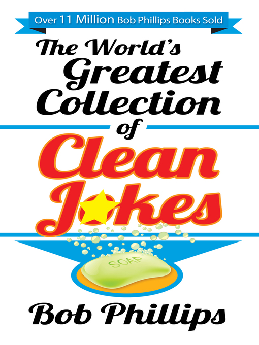 The World's Greatest Collection of Clean Jokes (eBook)