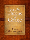 At the Throne of Grace (eBook): A Book of Prayers