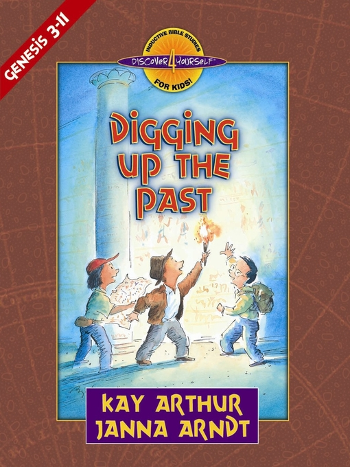 Digging Up the Past (eBook): Genesis, Chapters 3-11