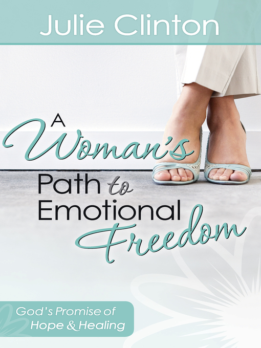 A Woman's Path to Emotional Freedom (eBook): God's Promise of Hope and Healing