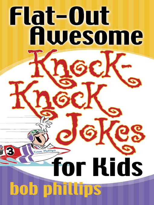 Flat-Out Awesome Knock-Knock Jokes for Kids (eBook)