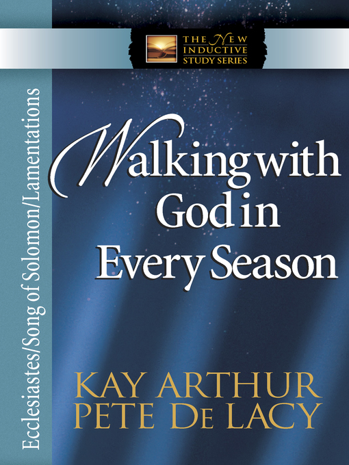 Walking with God in Every Season (eBook): Ecclesiastes/Song of Solomon/Lamentations