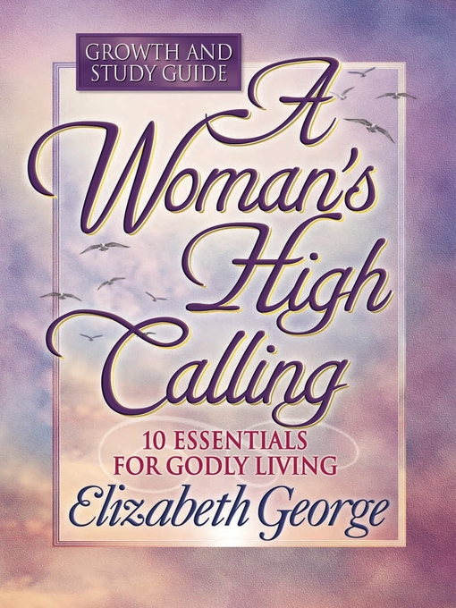 A Woman's High Calling Growth and Study Guide (eBook)