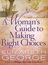 A Woman's Guide to Making Right Choices (eBook)