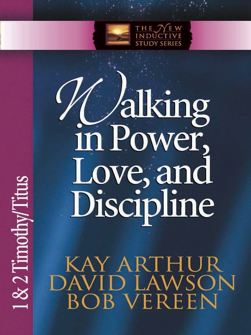 Walking in Power, Love, and Discipline (eBook): 1 & 2 Timothy and Titus