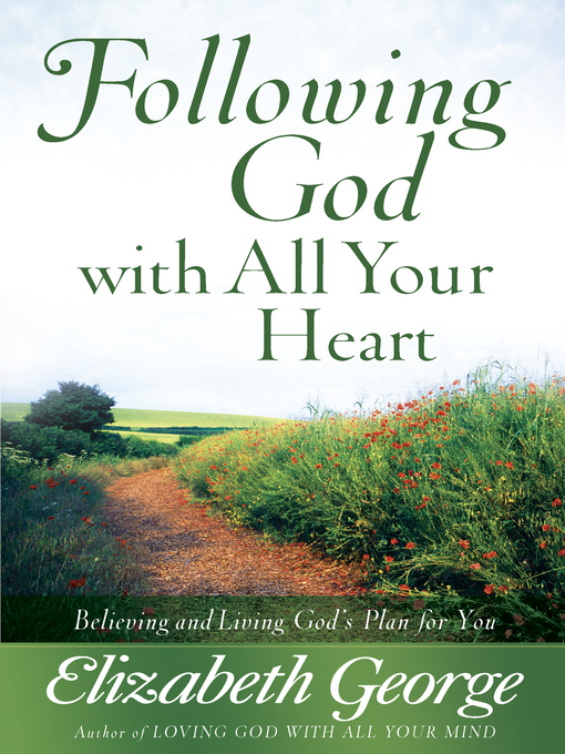 Following God with All Your Heart (eBook): Believing and Living God's Plan for You