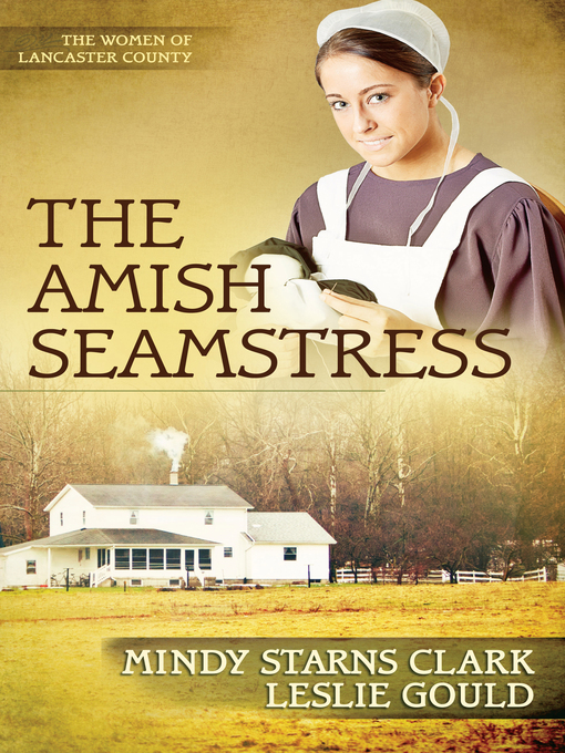 The Amish Seamstress (eBook): The Women of Lancaster County, Book 4