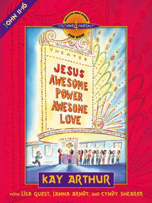 Jesus—Awesome Power, Awesome Love (eBook): John 11-16