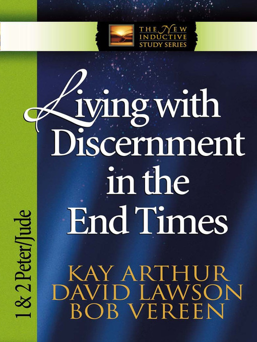 Living with Discernment in the End Times (eBook): 1 & 2 Peter and Jude