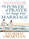The Power of Prayer™ to Change Your Marriage (eBook)