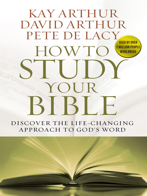 How to Study Your Bible (eBook): Discover the Life-Changing Approach to God's Word