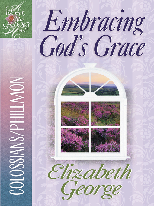 Embracing God's Grace (eBook): Colossians/Philemon