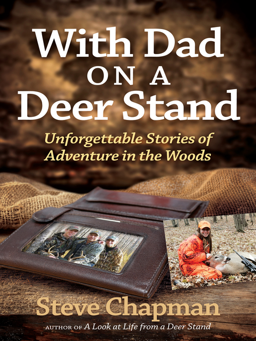 With Dad on a Deer Stand (eBook): Unforgettable Stories of Adventure in the Woods