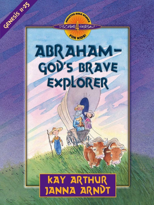 Abraham—God's Brave Explorer (eBook)