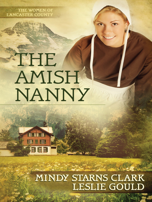 The Amish Nanny (eBook): The Women of Lancaster County Series, Book 2