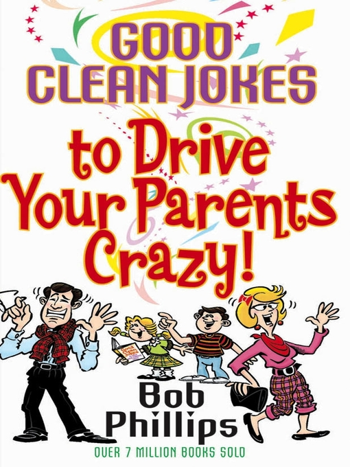 Good Clean Jokes to Drive Your Parents Crazy (eBook)