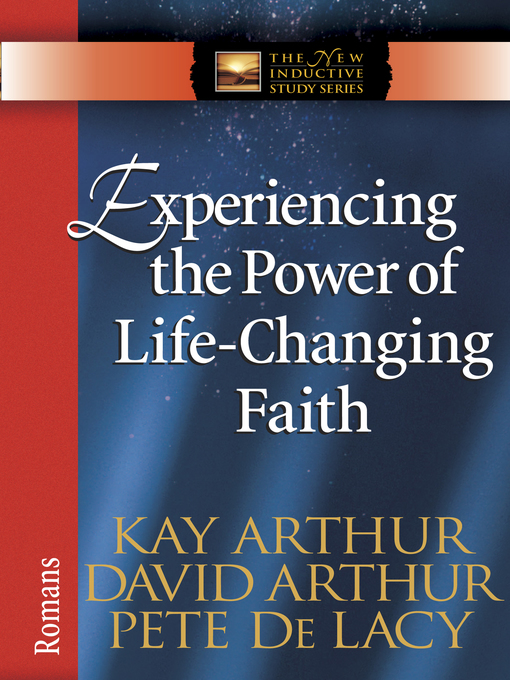 Experiencing the Power of Life-Changing Faith (eBook): Romans