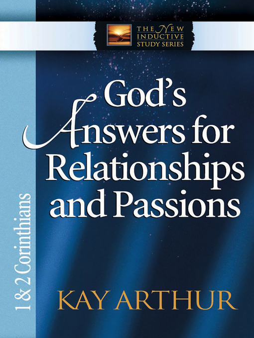 God's Answers for Relationships and Passions (eBook): 1 & 2 Corinthians