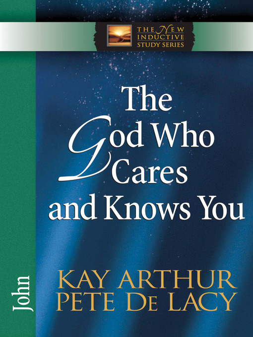The God Who Cares and Knows You (eBook): John