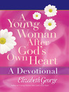 A Young Woman After God's Own Heart—A Devotional (eBook)