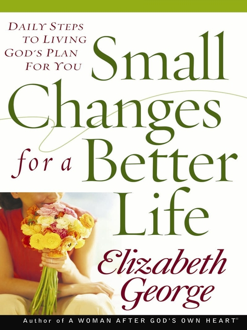 Small Changes for a Better Life (eBook): Daily Steps to Living God's Plan for You