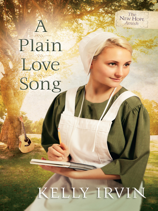 A Plain Love Song (eBook): The New Hope Amish Series, Book 3